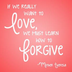 Forgiveness4-MotherTheresa